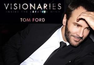 visionaries-tom-ford